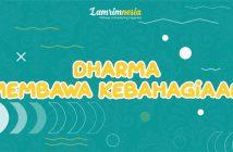Dharma Membawa Kebahagiaan
