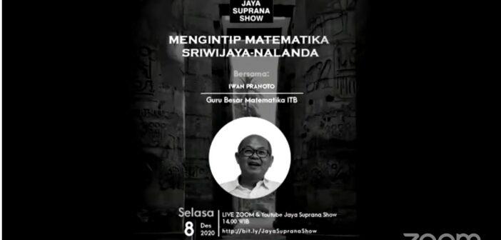"""Mengintip Matematika Sriwijaya Nalanda"" - Iwan Pranoto - Jaya Suprana Show"